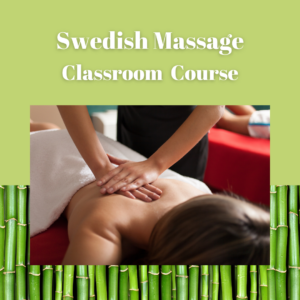 Swedish massage – Classroom Course